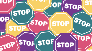 stop signs to encourage people to stop assuming and ask and check
